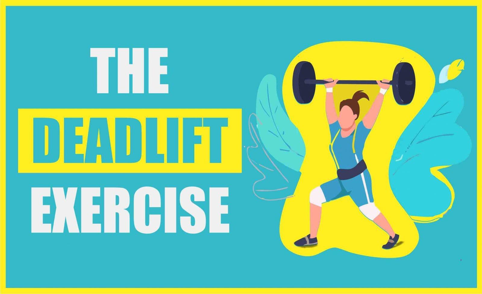 The Deadlift Exercise